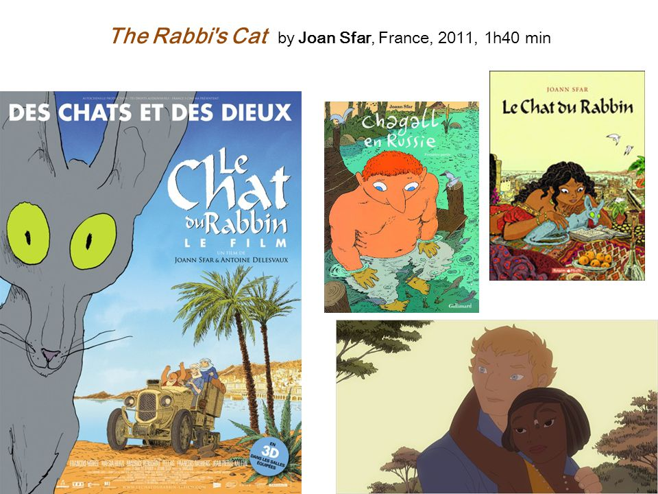 The Rabbi's Cat by Joan Sfar, France, 2011, 1h40 min