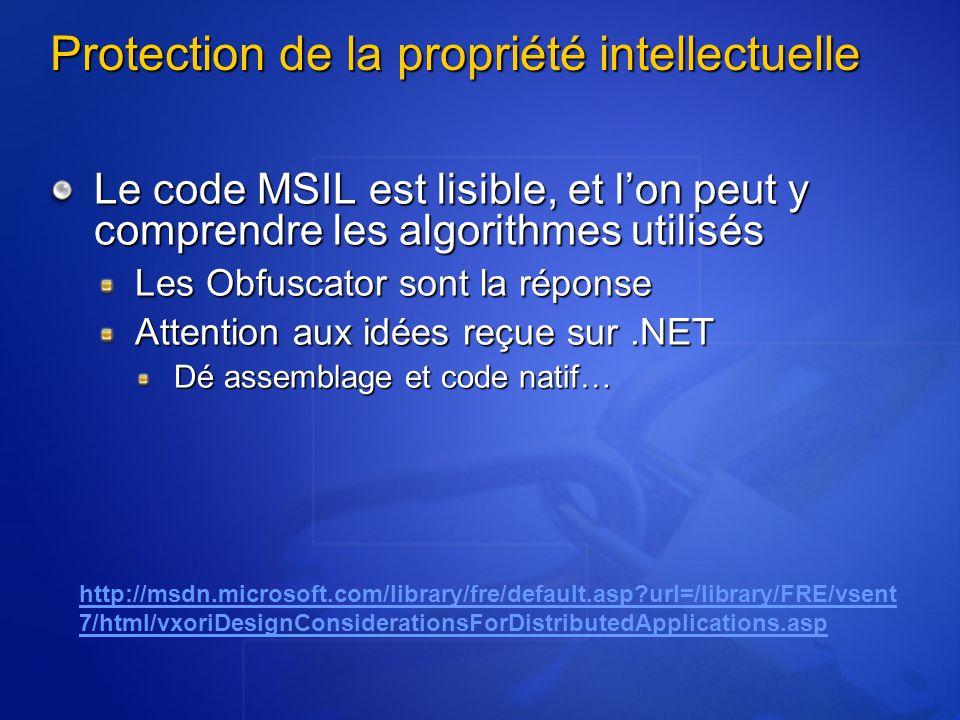 Protection de la propriété intellectuelle Le code MSIL est lisible, et lon peut y comprendre les algorithmes utilisés Les Obfuscator sont la réponse A