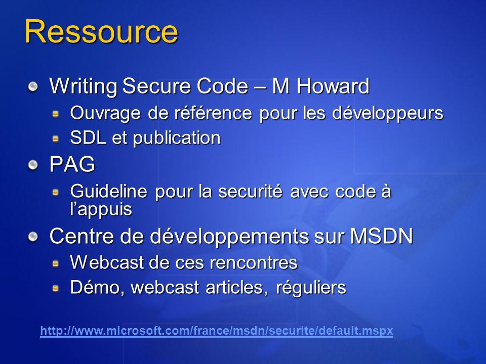 Ressource Writing Secure Code – M Howard Ouvrage de référence pour les développeurs SDL et publication PAG Guideline pour la securité avec code à lapp