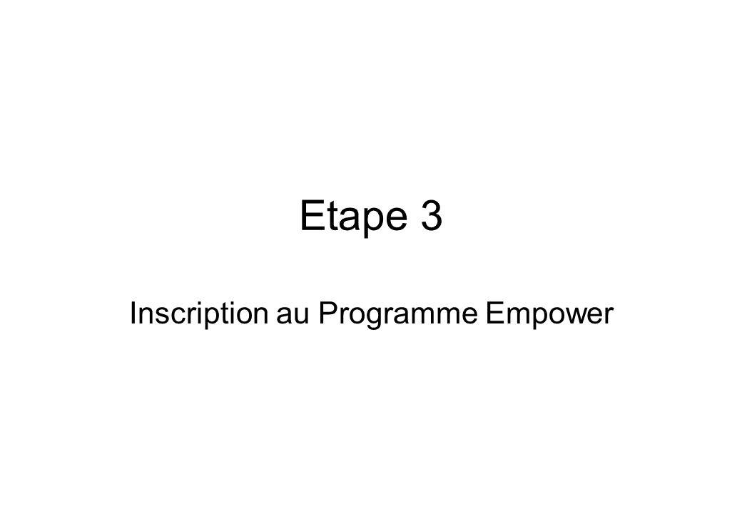 Etape 3 Inscription au Programme Empower