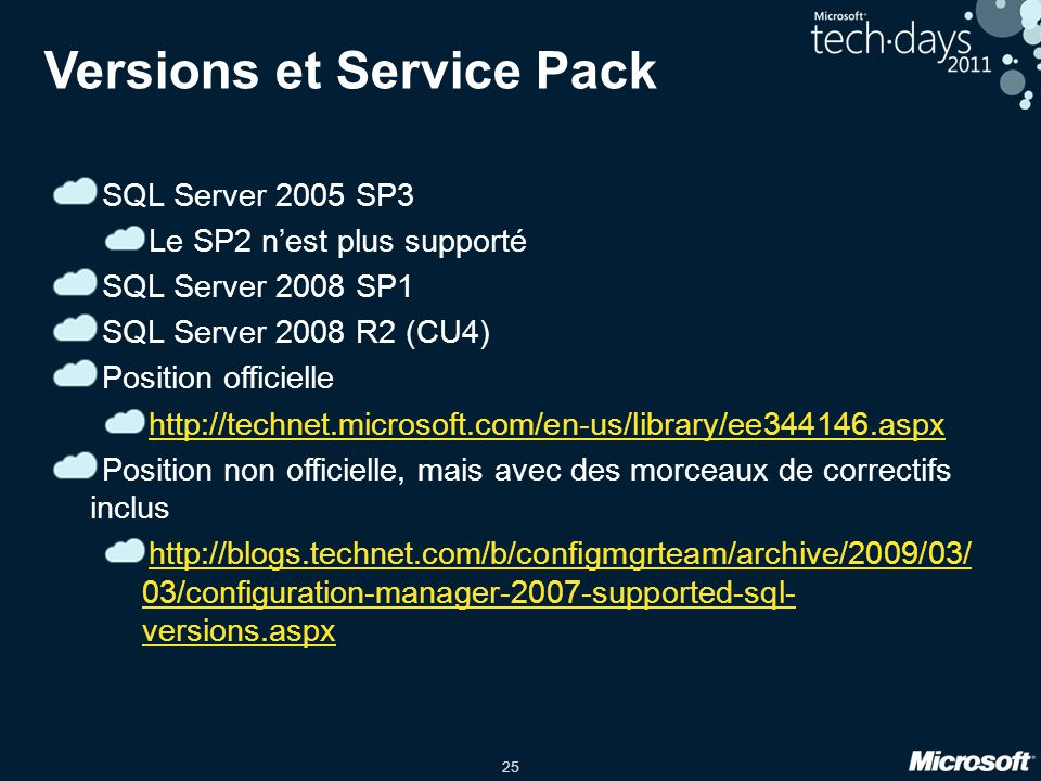 25 Versions et Service Pack SQL Server 2005 SP3 Le SP2 nest plus supporté SQL Server 2008 SP1 SQL Server 2008 R2 (CU4) Position officielle http://technet.microsoft.com/en-us/library/ee344146.aspx Position non officielle, mais avec des morceaux de correctifs inclus http://blogs.technet.com/b/configmgrteam/archive/2009/03/ 03/configuration-manager-2007-supported-sql- versions.aspx