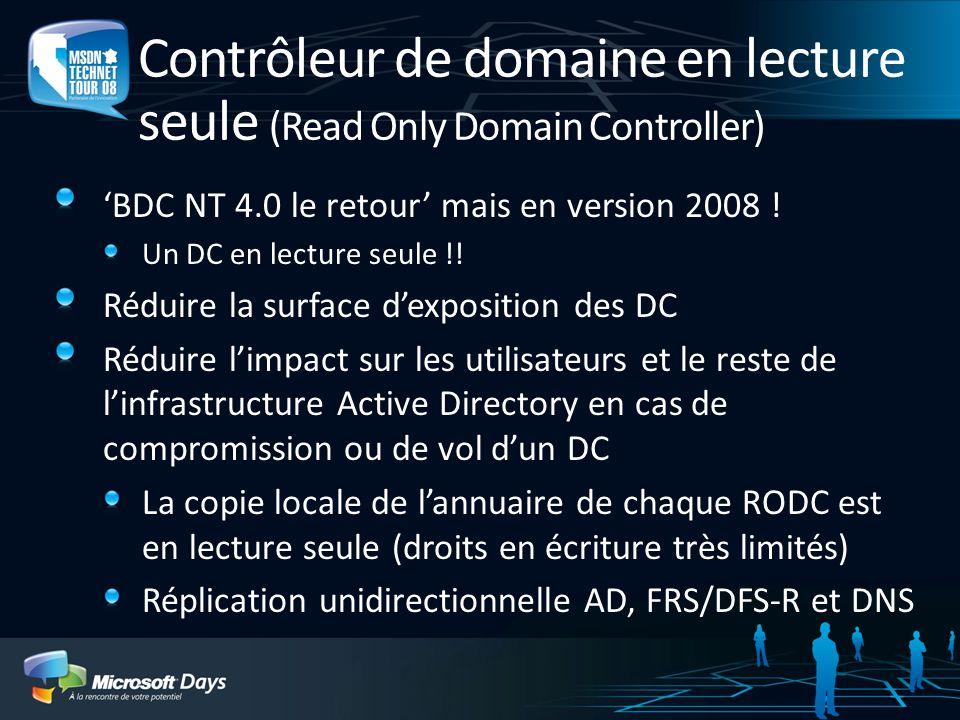 Contrôleur de domaine en lecture seule (Read Only Domain Controller) BDC NT 4.0 le retour mais en version 2008 ! Un DC en lecture seule !! Réduire la