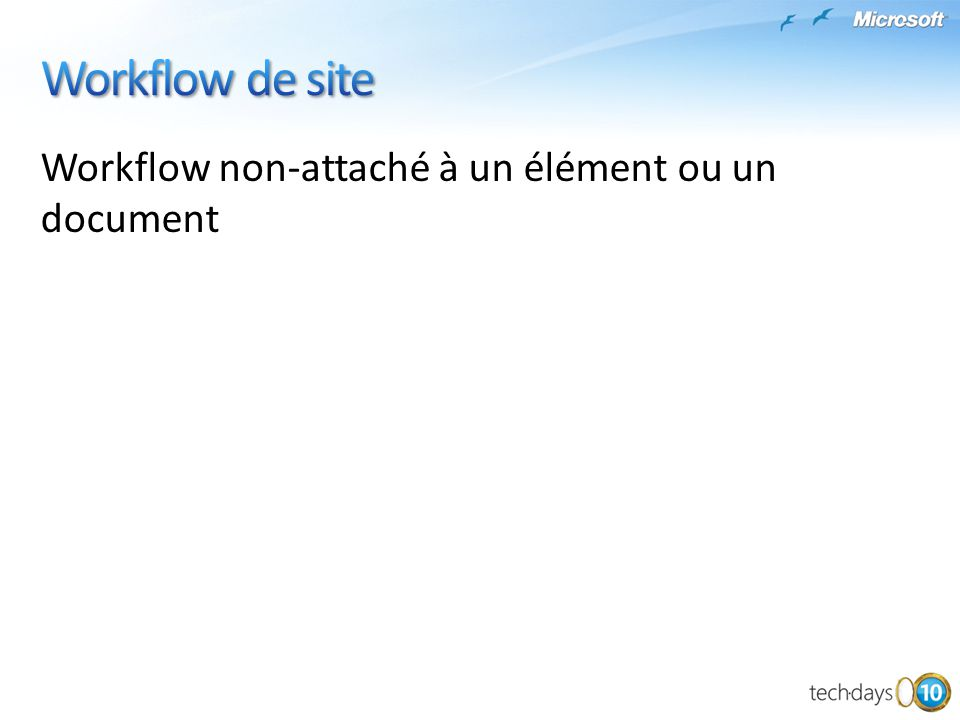 Workflow non-attaché à un élément ou un document
