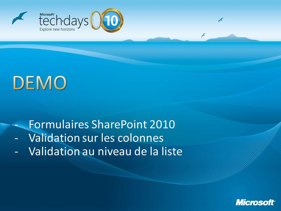 -Formulaires SharePoint 2010 -Validation sur les colonnes -Validation au niveau de la liste