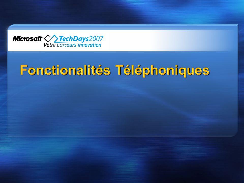 PC 2 PC: appels 1:1 – natif LCS PC 2 Phone : PC et intégration PSTN (passerelle) Phone 2 PC: via SDK pour lookup SIP URI basée sur numéro dextension entrant (AD) RCC : Intégration PABX (RCC: Remote Call Control ou CTI: Couplage Téléphonie Informatique) PSTN Audio Conferencing et support MCU