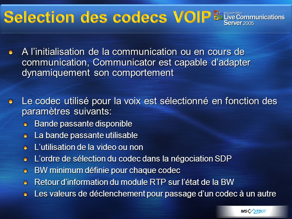 LCS 2005 Server SIP-PSTN gateway PBX RCC Gateway (CSTA over SIP) Alice +1 425 555 0170 Bob +1 206 555 0170 (external party) Conferencing MCU Communicator envoie un « call setup » au PABX (en directe ou via middleware) Le PABX décroche le poste et numérote Peut être Voip ou non (dépend du PABX)