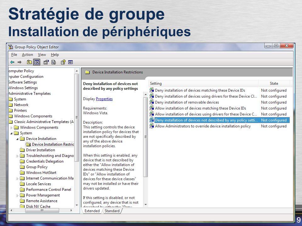 19 Stratégie de groupe Installation de périphériques