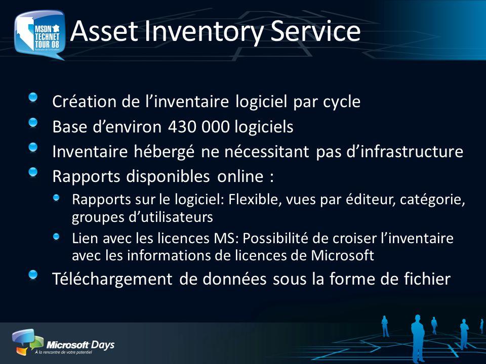 Asset Inventory Service Création de linventaire logiciel par cycle Base denviron 430 000 logiciels Inventaire hébergé ne nécessitant pas dinfrastructu