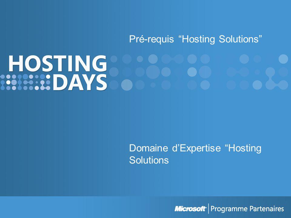 Pré-requis Hosting Solutions Domaine dExpertise Hosting Solutions