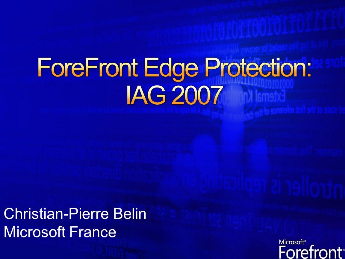 Les produits Forefront Edge Security & Access, Internet Security and Acceleration (ISA) Server 2006 ainsi qu Intelligent Application Gateway (IAG) 2007 proposent une plateforme de protection périmètrique et applicative, basée sur des règles spécifiques daccès au réseau interne et à ses ressources applicatives.