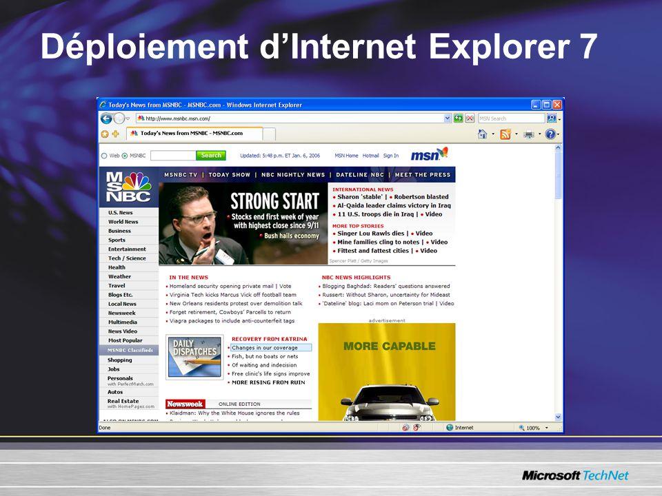 Déploiement dInternet Explorer 7