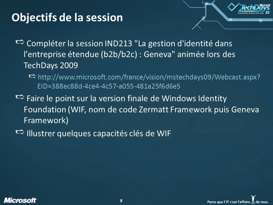 56 Pour aller plus loin… Documentation WIF sur MSDN http://msdn.microsoft.com/en-us/library/ee748484.aspx Centre de développement MSDN Sécurité pour la gestion de l identité http://msdn.microsoft.com/security/aa570351.aspx Forum MSDN Claims based access platform (CBA), code- named Geneva http://social.msdn.microsoft.com/Forums/fr-FR/Geneva/threads Weblogs Blog Geneva Team http://blogs.msdn.com/card/ blog Vibro.NET http://blogs.msdn.com/vbertocci/ Blog www.leastprivilege.com http://www.leastprivilege.com