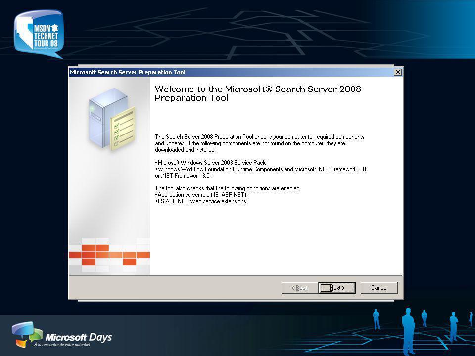 Expérience Pré-installation Ecran daccueil simplifié Server Preparation Tool qui installe: Windows Server 2003 SP1 si nécessaire.NET Framework 3.0 si