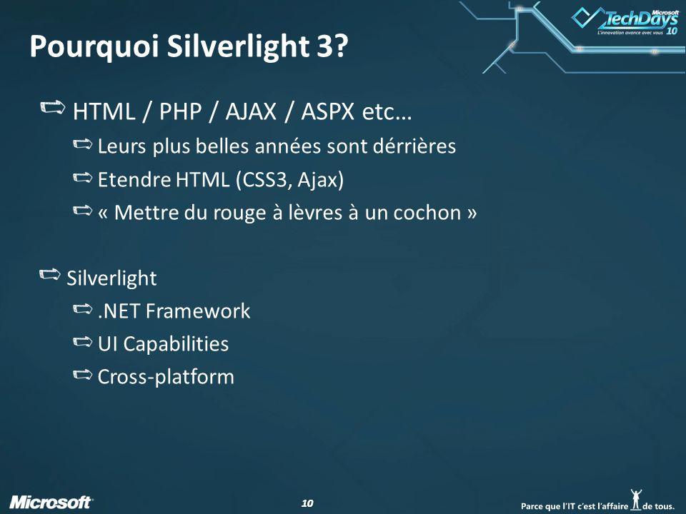 10 Pourquoi Silverlight 3.