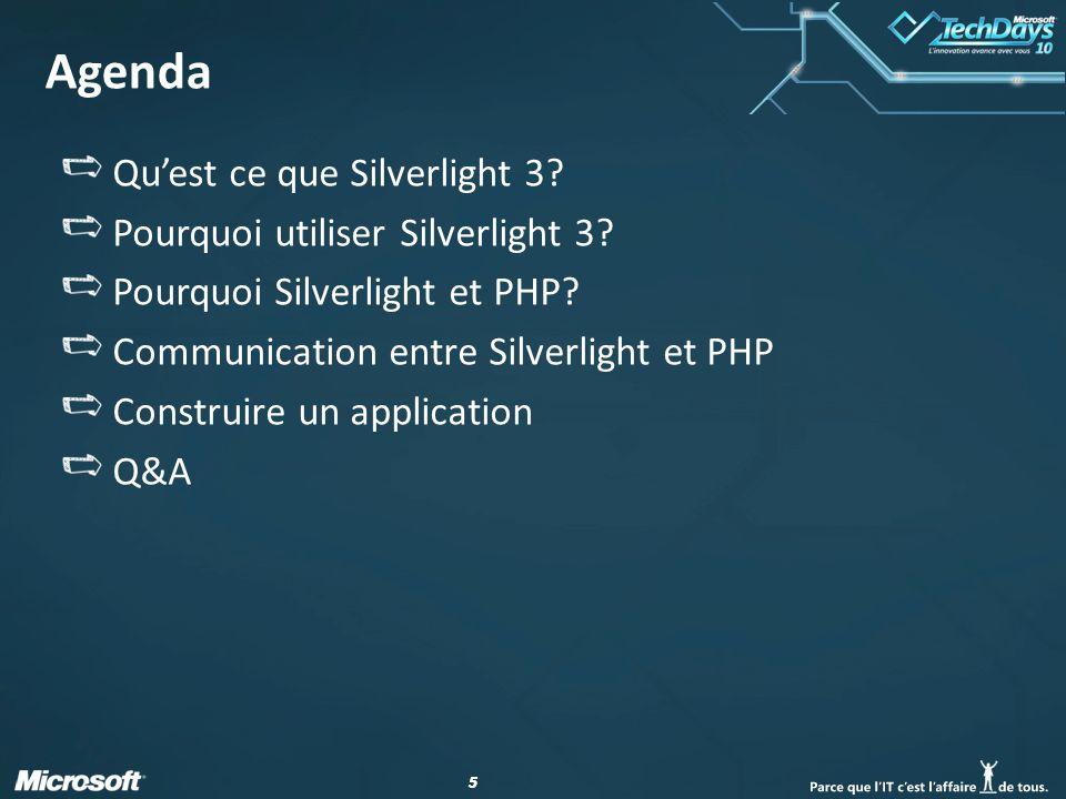 55 Agenda Quest ce que Silverlight 3. Pourquoi utiliser Silverlight 3.
