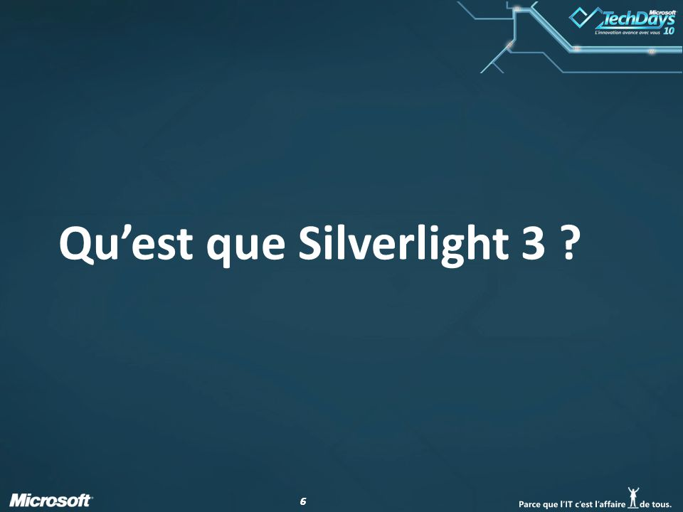 77 Quest ce que Silverlight 3.