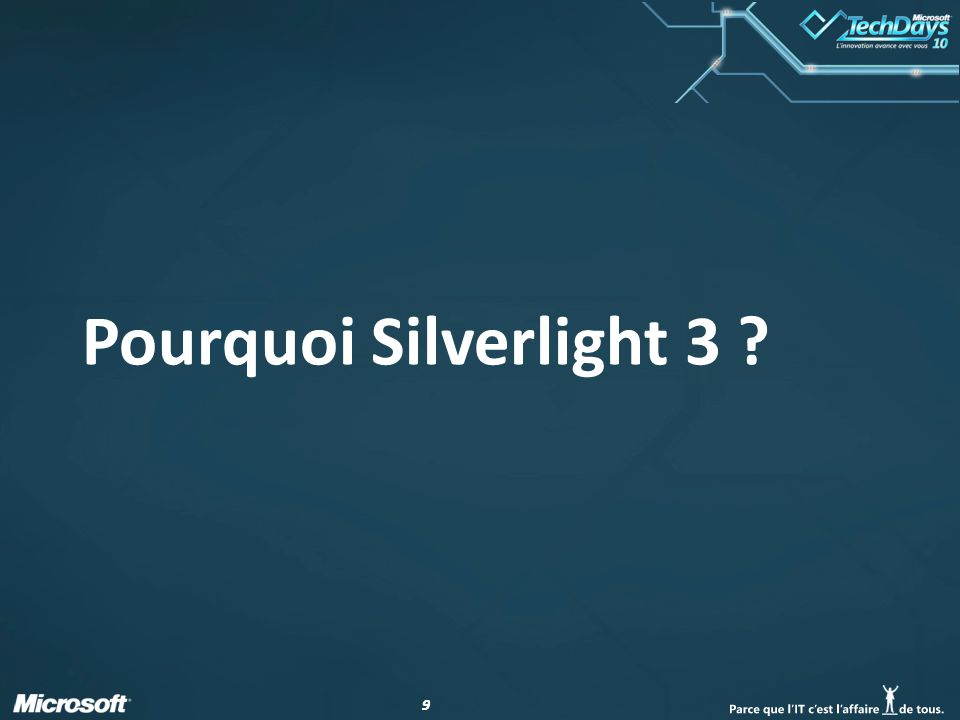 99 Pourquoi Silverlight 3 ?
