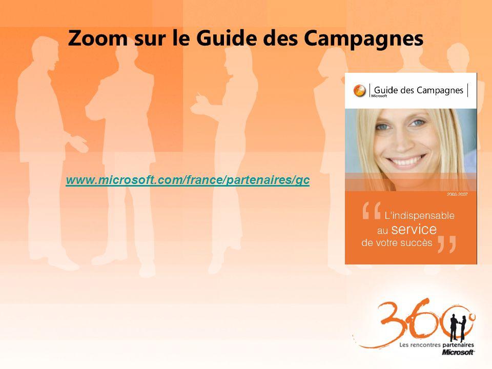 Zoom sur le Guide des Campagnes www.microsoft.com/france/partenaires/gc