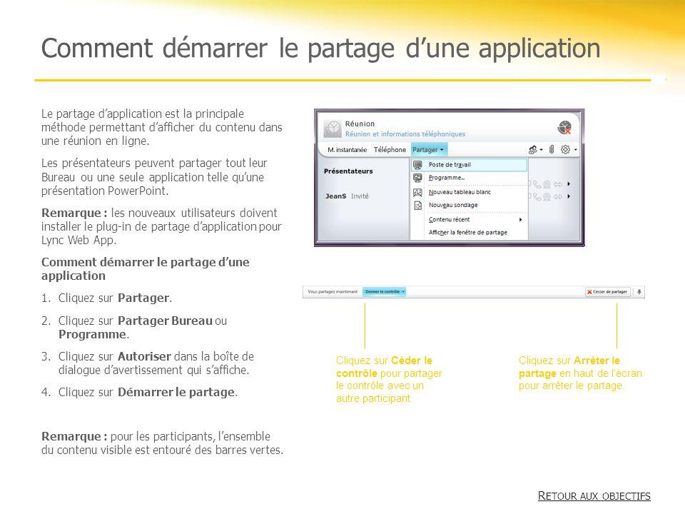 Comment démarrer le partage dune application R ETOUR AUX OBJECTIFS R ETOUR AUX OBJECTIFS Le partage dapplication est la principale méthode permettant