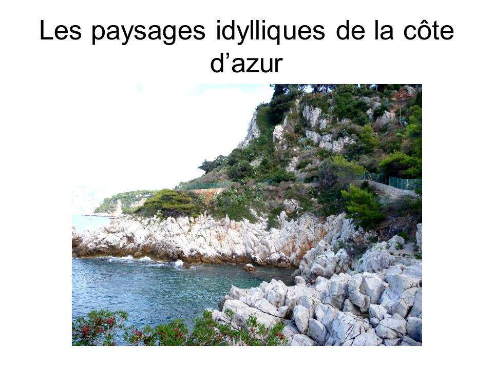 Les paysages idylliques de la côte dazur