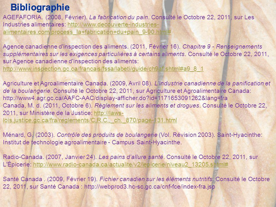 AGEFAFORIA. (2008, Février). La fabrication du pain. Consulté le Octobre 22, 2011, sur Les Industries alimentaires: http://www.decouverte-industries-