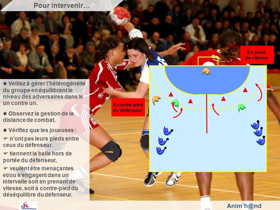 Animh@nd Veillez à gérer lhétérogénéité du groupe en équilibrant le niveau des adversaires dans le un contre un.