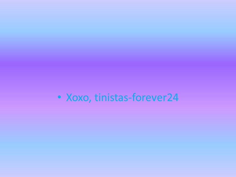 Xoxo, tinistas-forever24