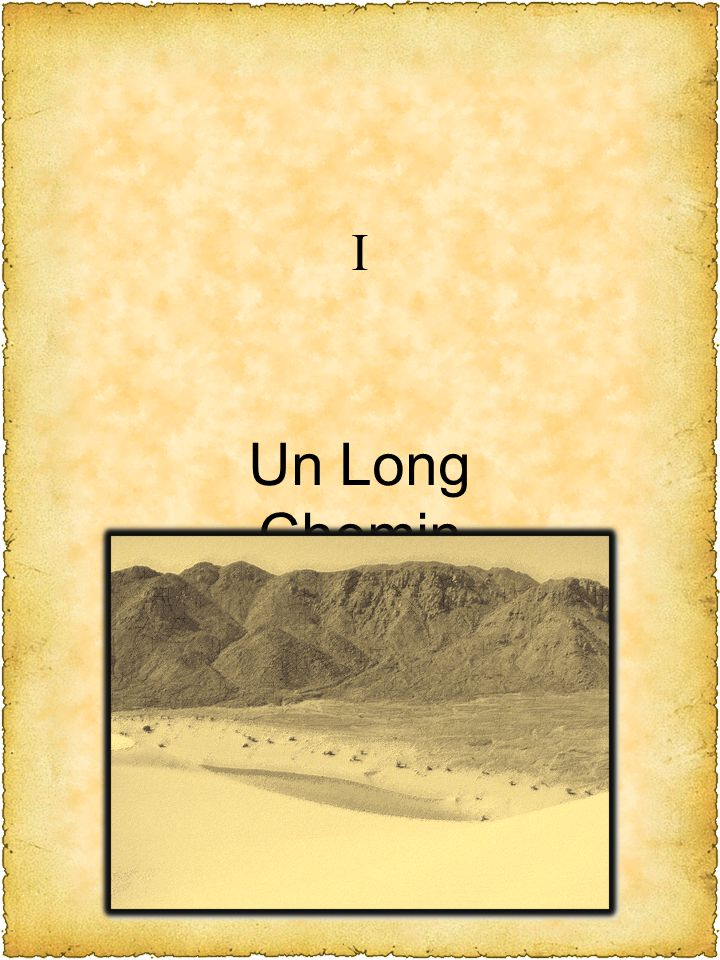 I Un Long Chemin