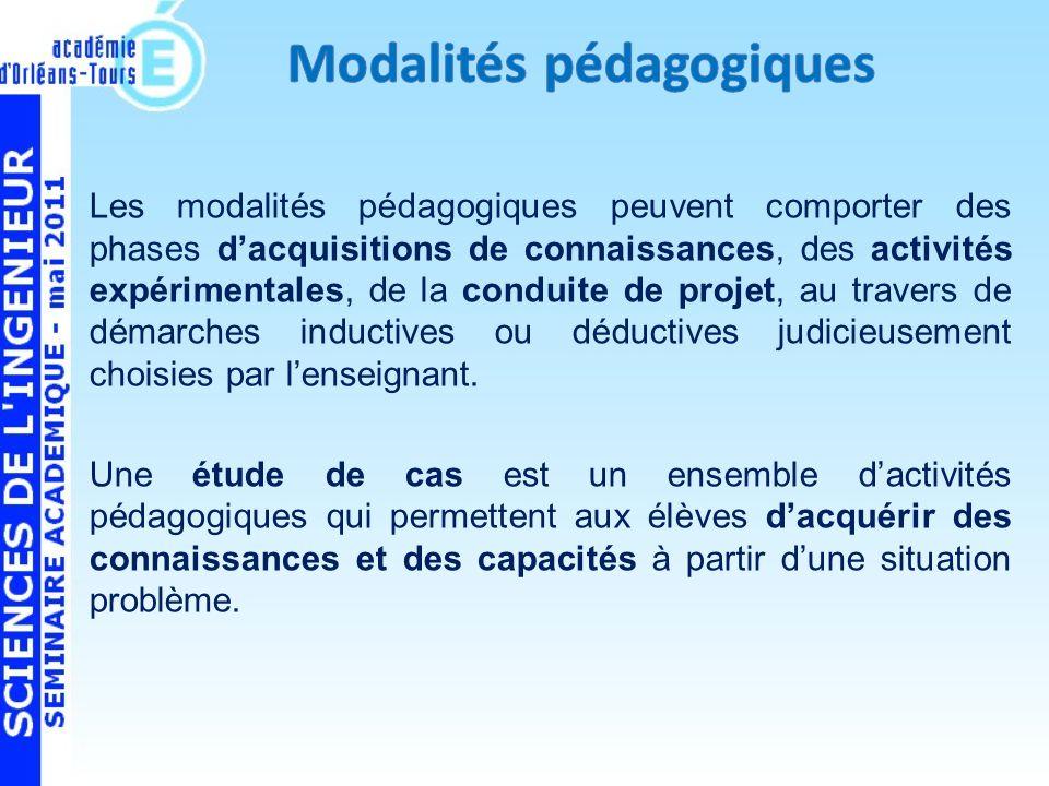 Les modalités pédagogiques peuvent comporter des phases dacquisitions de connaissances, des activités expérimentales, de la conduite de projet, au travers de démarches inductives ou déductives judicieusement choisies par lenseignant.