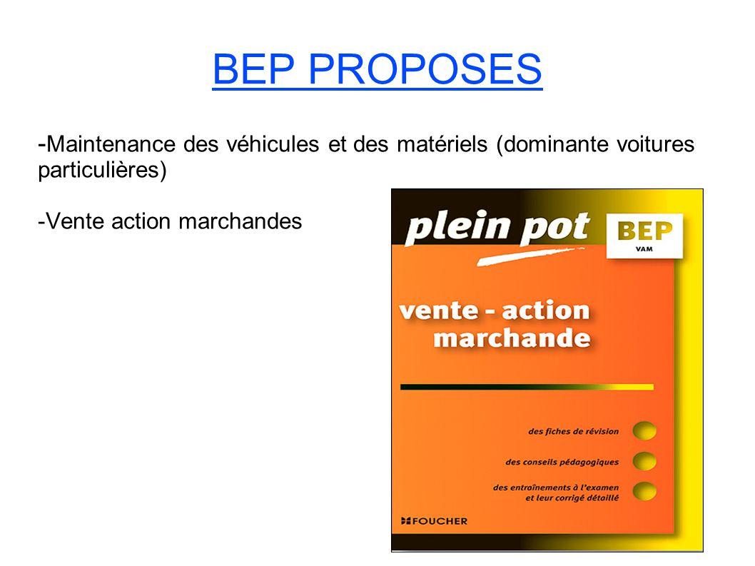 BEP PROPOSES - Maintenance des véhicules et des matériels (dominante voitures particulières) -Vente action marchandes