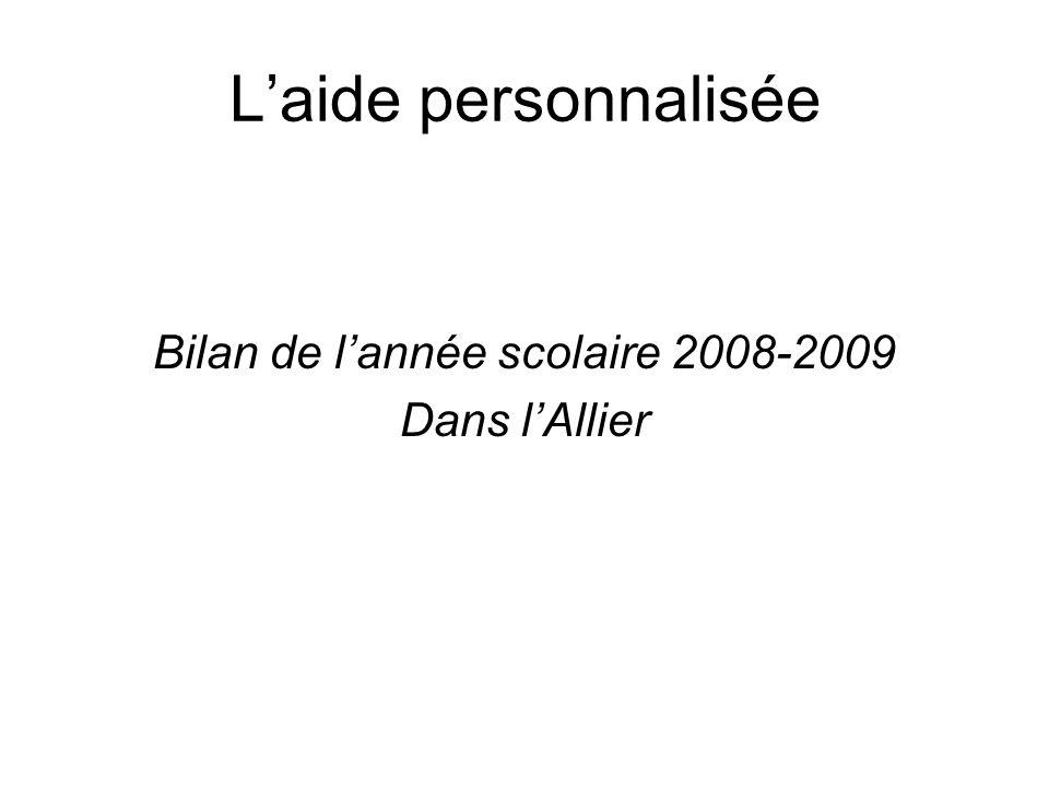 Laide personnalisée Bilan de lannée scolaire 2008-2009 Dans lAllier