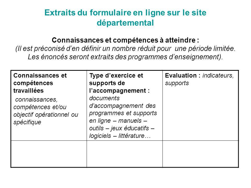 Extraits du formulaire en ligne sur le site départemental Connaissances et compétences à atteindre : (Il est préconisé den définir un nombre réduit pour une période limitée.