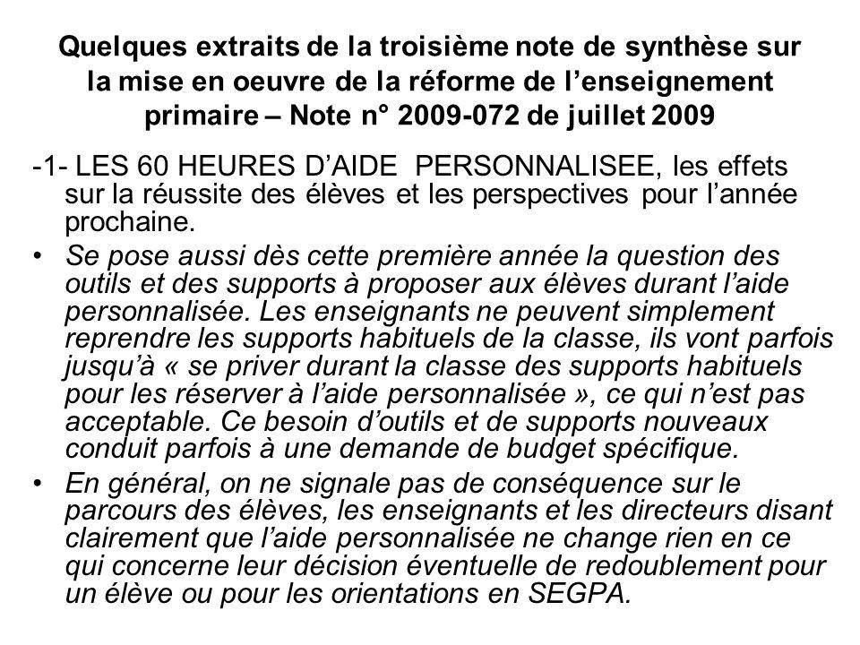 Quelques extraits de la troisième note de synthèse sur la mise en oeuvre de la réforme de lenseignement primaire – Note n° 2009-072 de juillet 2009 -1