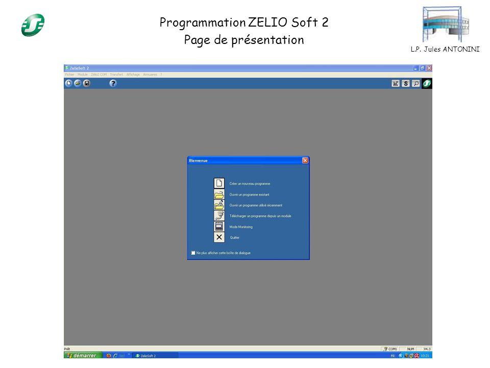 L.P. Jules ANTONINI Programmation ZELIO Soft 2 Page de présentation
