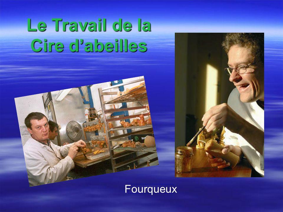 Le Travail de la Cire dabeilles Fourqueux