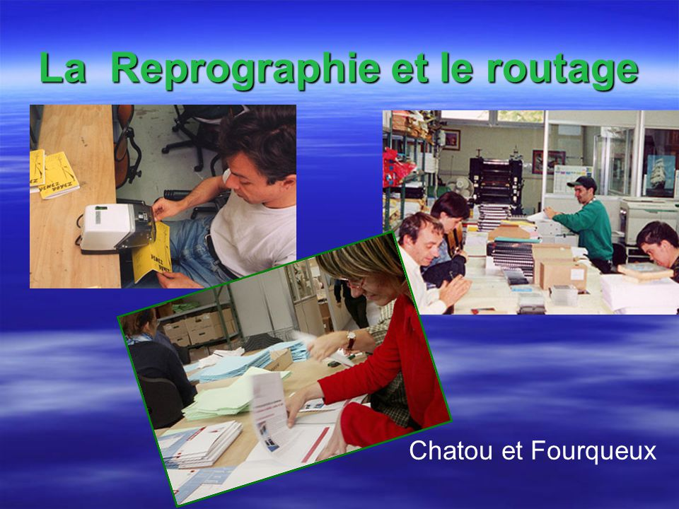 La Reprographie et le routage Chatou et Fourqueux