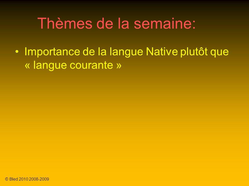 Thèmes de la semaine: Importance de la langue Native plutôt que « langue courante » Différence entre 1 er Appel du client, rappel du client, appeler le client pour une communication efficace.