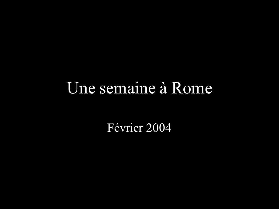 Une semaine à Rome Février 2004
