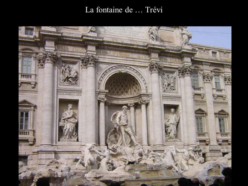 La fontaine de … Trévi