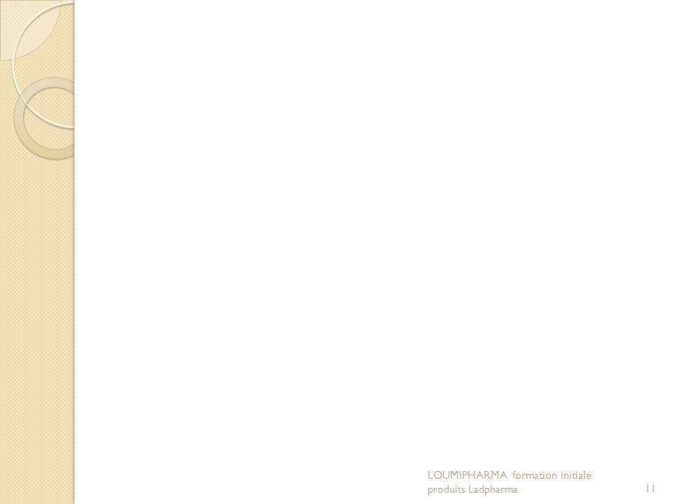 LOUMIPHARMA formation initiale produits Ladpharma11