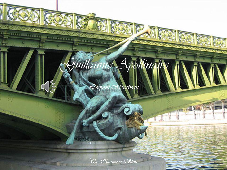Guillaume Apollinaire Le pont Mirabeau Par Nanou et Stan