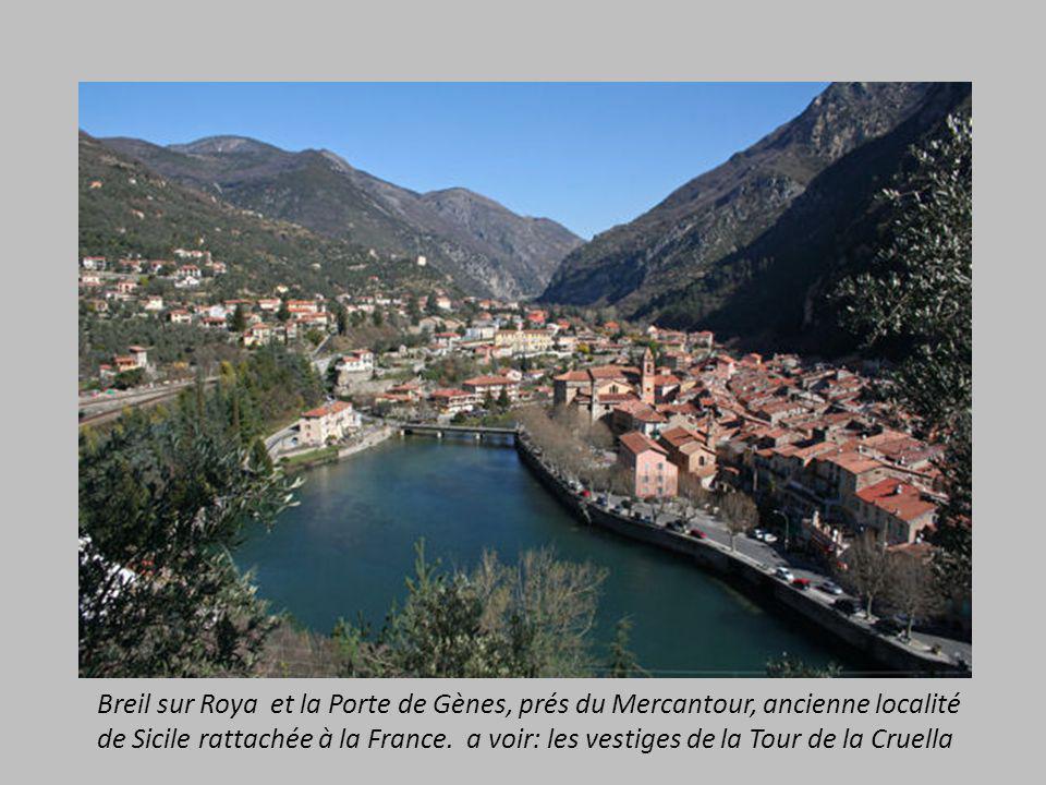 Breil sur Roya et la Porte de Gènes, prés du Mercantour, ancienne localité de Sicile rattachée à la France.
