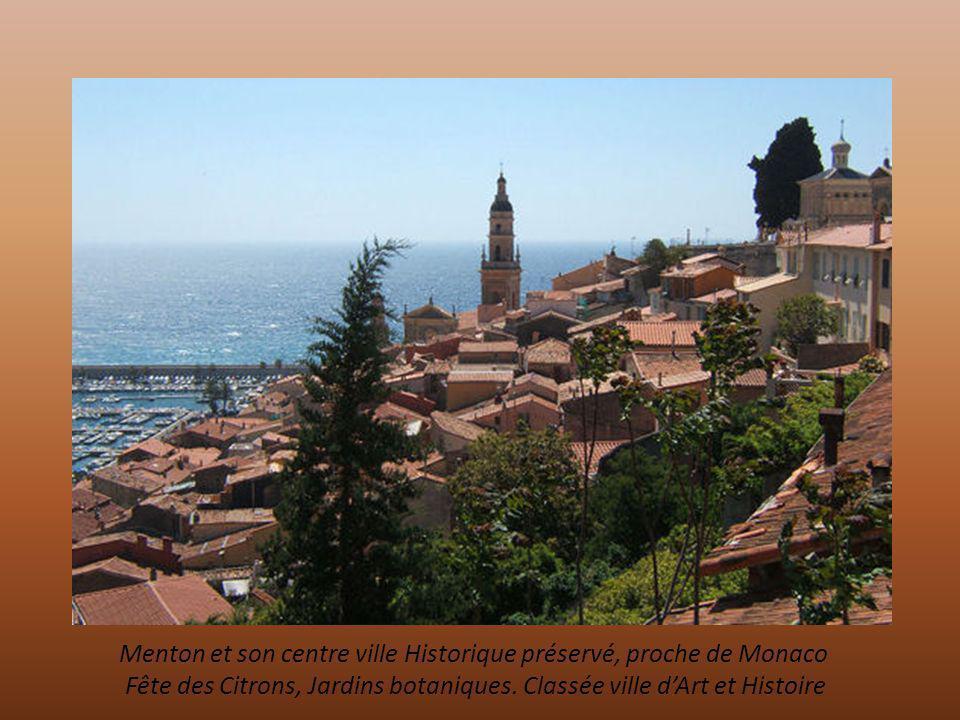 Menton et son centre ville Historique préservé, proche de Monaco Fête des Citrons, Jardins botaniques.