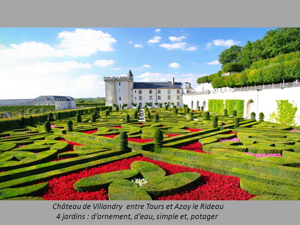 Château de Villandry entre Tours et Azay le Rideau 4 jardins : dornement, deau, simple et, potager