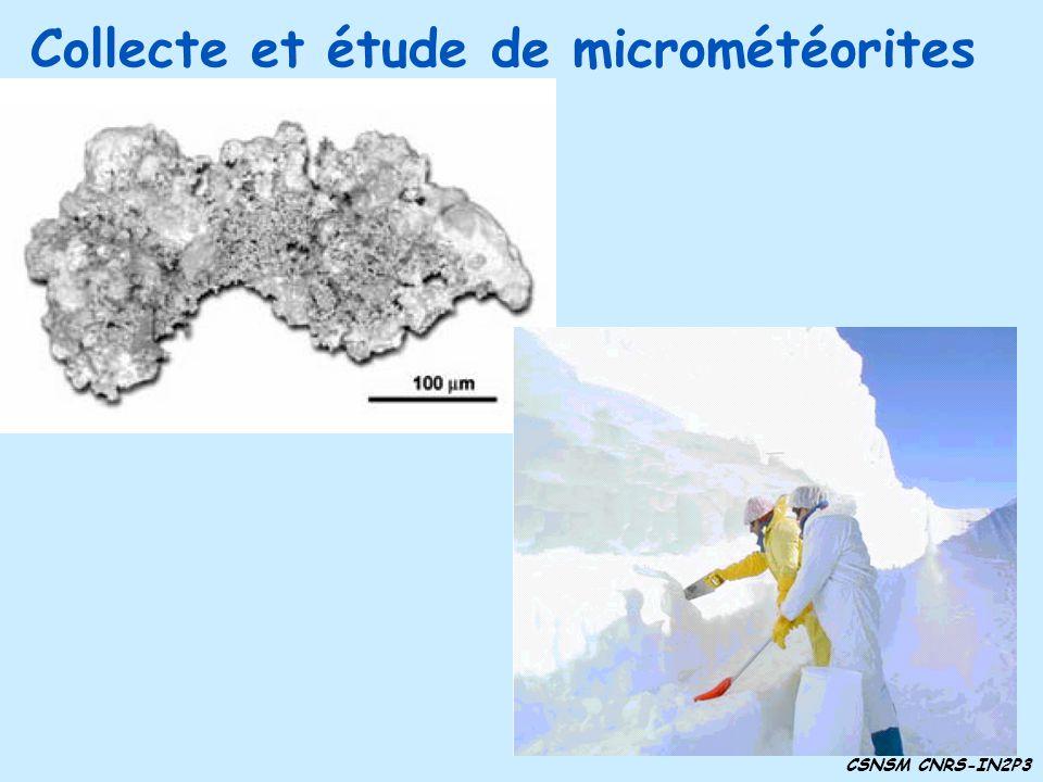 Collecte et étude de micrométéorites CSNSM CNRS-IN2P3