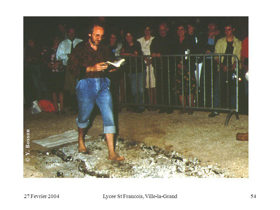 27 Fevrier 2004Lycee St Francois, Ville-la-Grand54