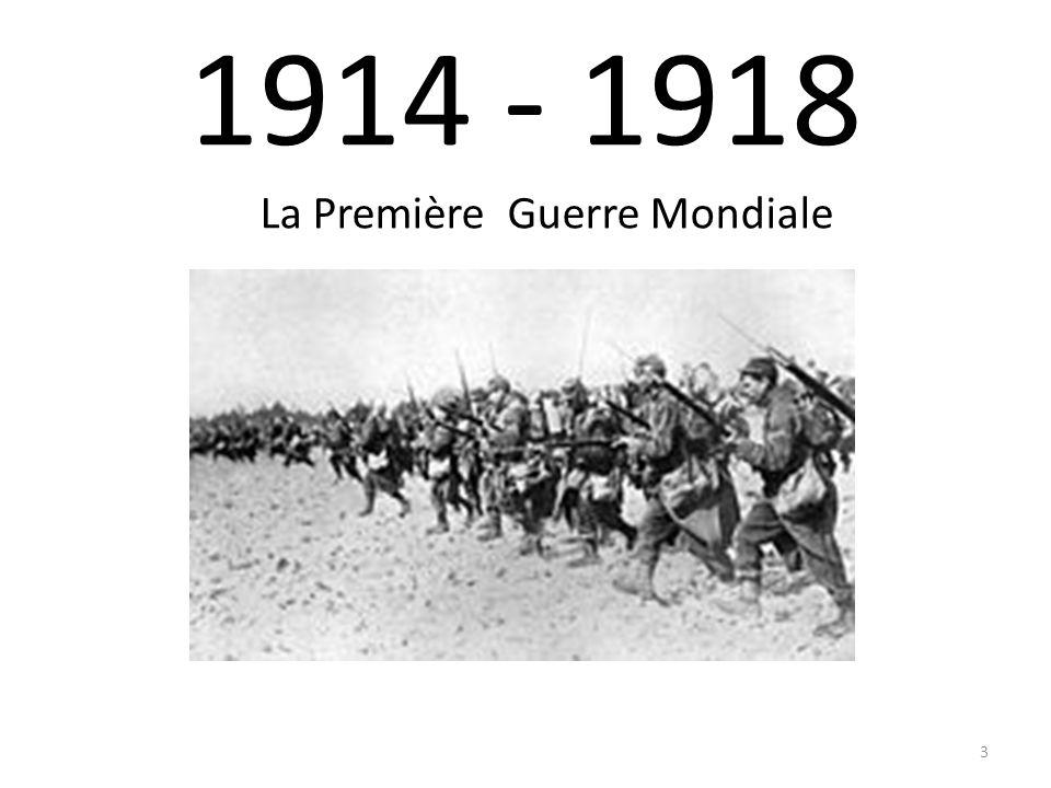 1914 - 1918 La Première Guerre Mondiale 3