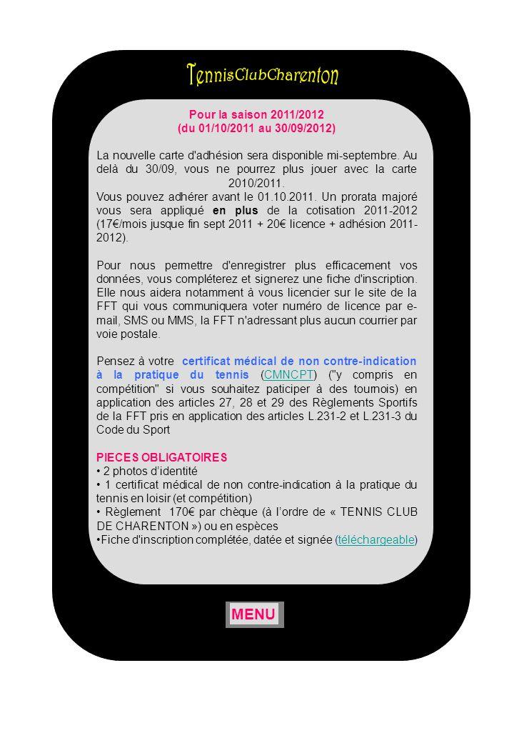 Pour la saison 2011/2012 (du 01/10/2011 au 30/09/2012) La nouvelle carte d'adhésion sera disponible mi-septembre. Au delà du 30/09, vous ne pourrez pl