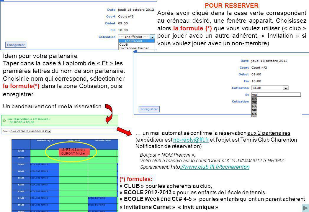 Bonjour « NOM Prénom », Vous avez annulé la réservation sur le court Court n°X le JJ/MM/AAAA à hh:mm.Sportivement, http://www.club.fft.fr/tccharenton http://www.club.fft.fr/tccharenton … et un mail est également envoyé aux 2 partenaires: POUR SUPPRIMER UNE RESERVATION Cliquer sur la case réservée à annuler.