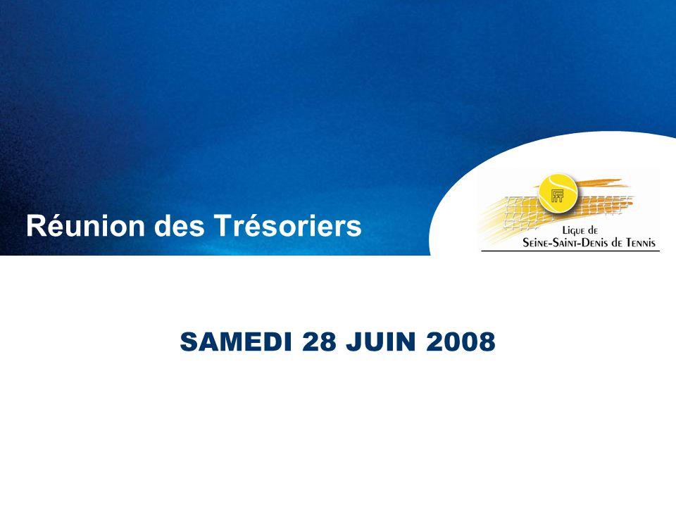 Réunion des Trésoriers SAMEDI 28 JUIN 2008